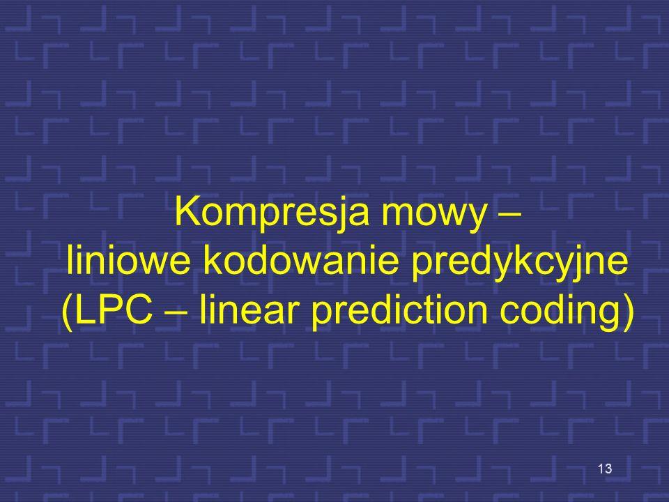 Kompresja mowy – liniowe kodowanie predykcyjne (LPC – linear prediction coding)