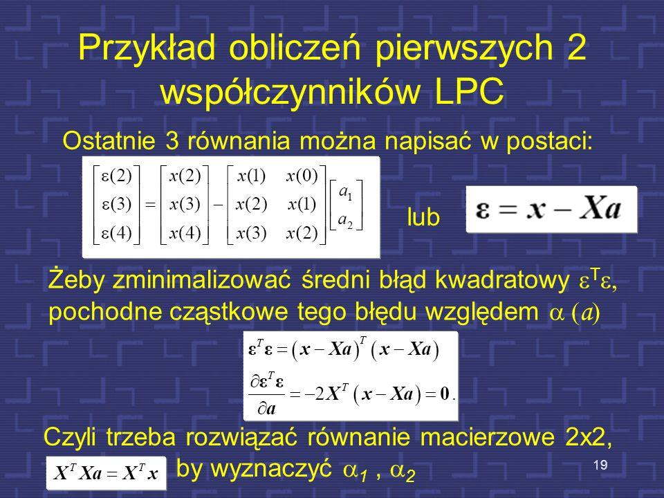 Przykład obliczeń pierwszych 2 współczynników LPC