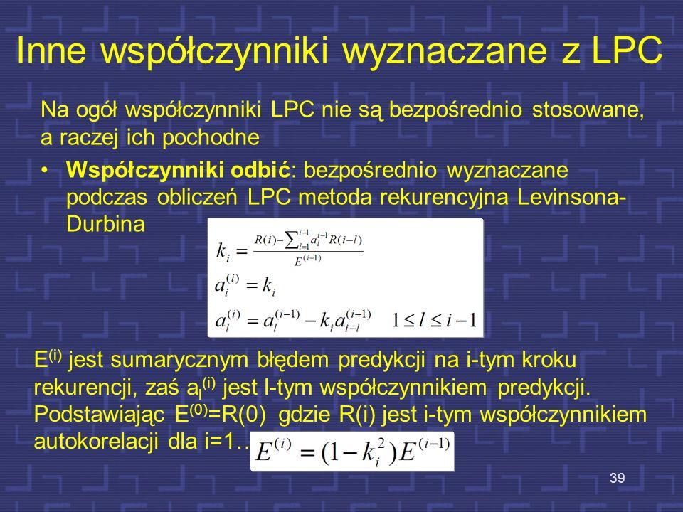 Inne współczynniki wyznaczane z LPC