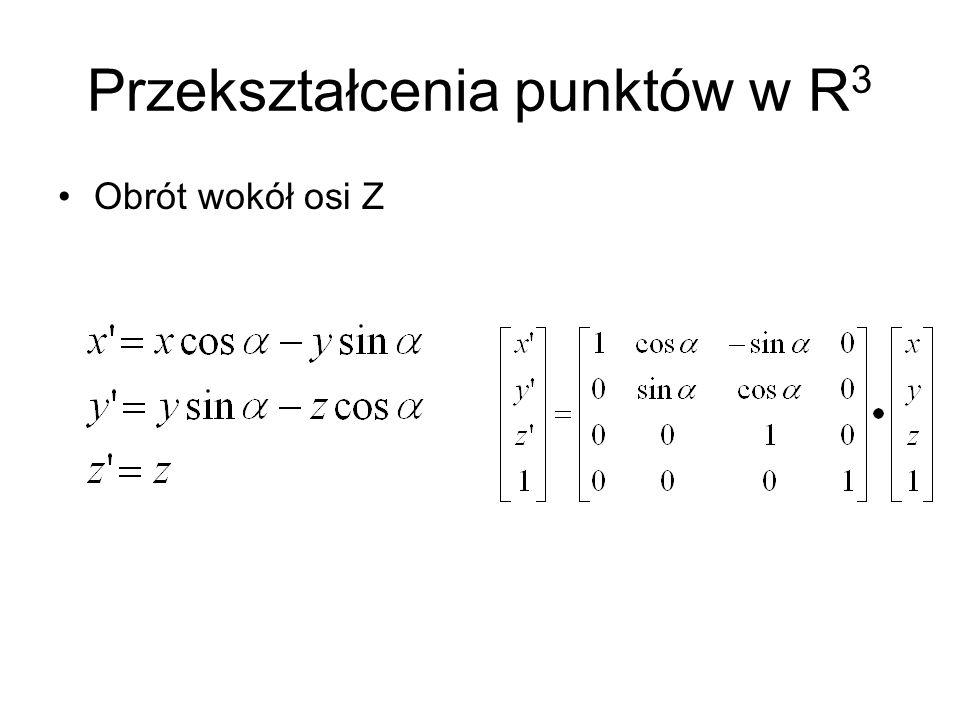 Przekształcenia punktów w R3