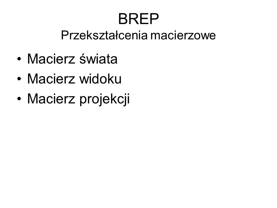 BREP Przekształcenia macierzowe