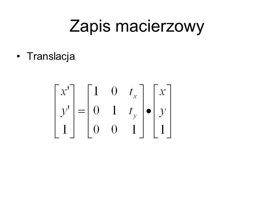 Zapis macierzowy Translacja