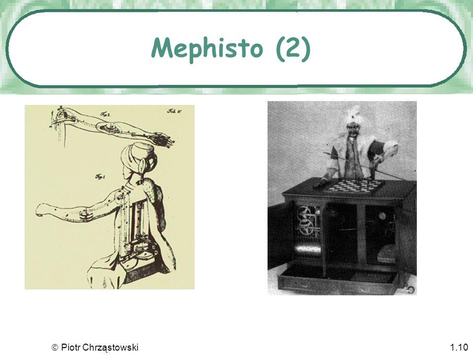 Mephisto (2)  Piotr Chrząstowski