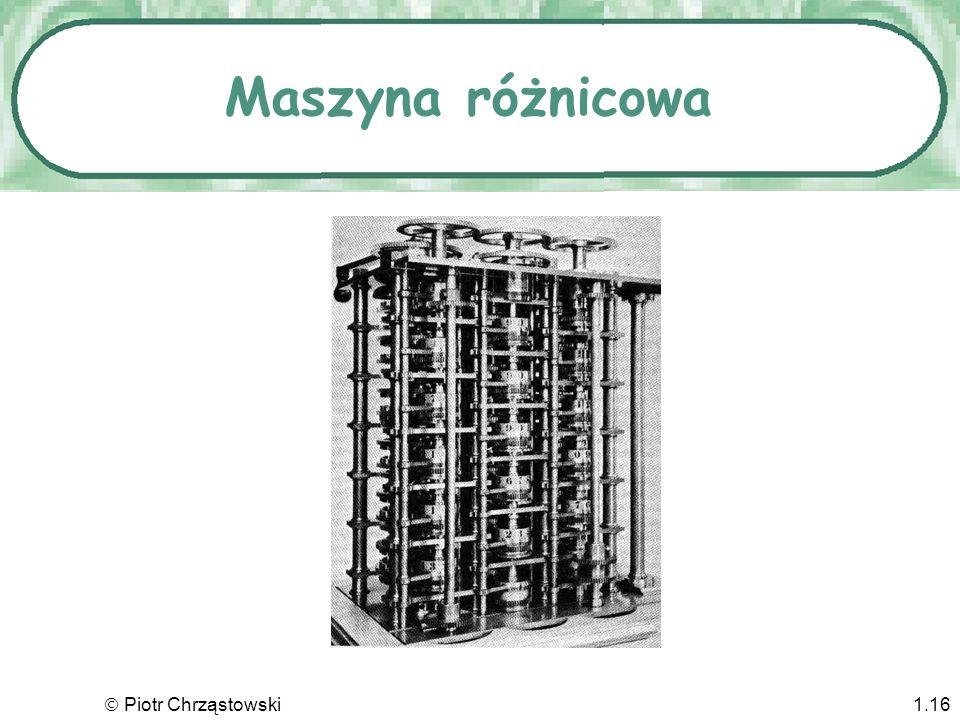 Maszyna różnicowa  Piotr Chrząstowski