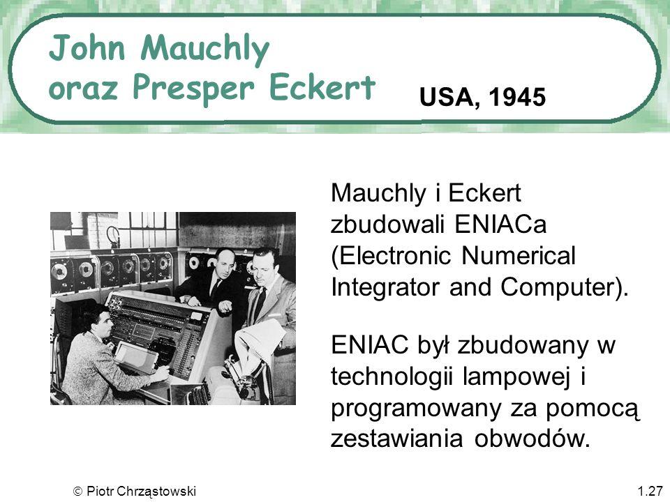 John Mauchly oraz Presper Eckert
