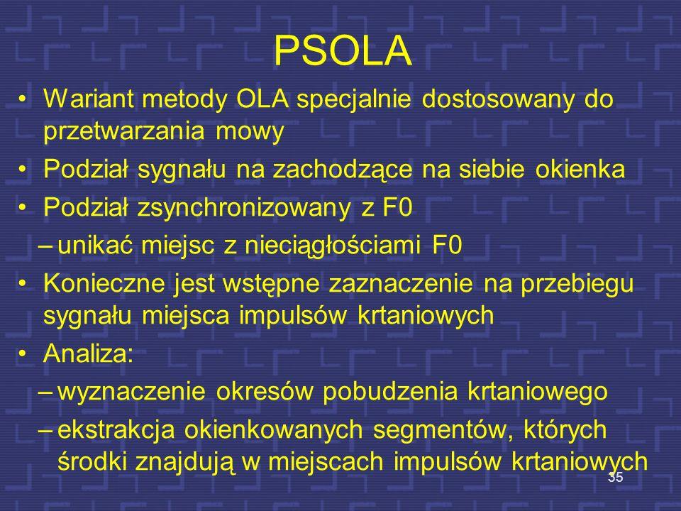 PSOLA Wariant metody OLA specjalnie dostosowany do przetwarzania mowy
