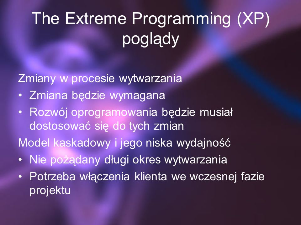 The Extreme Programming (XP) poglądy