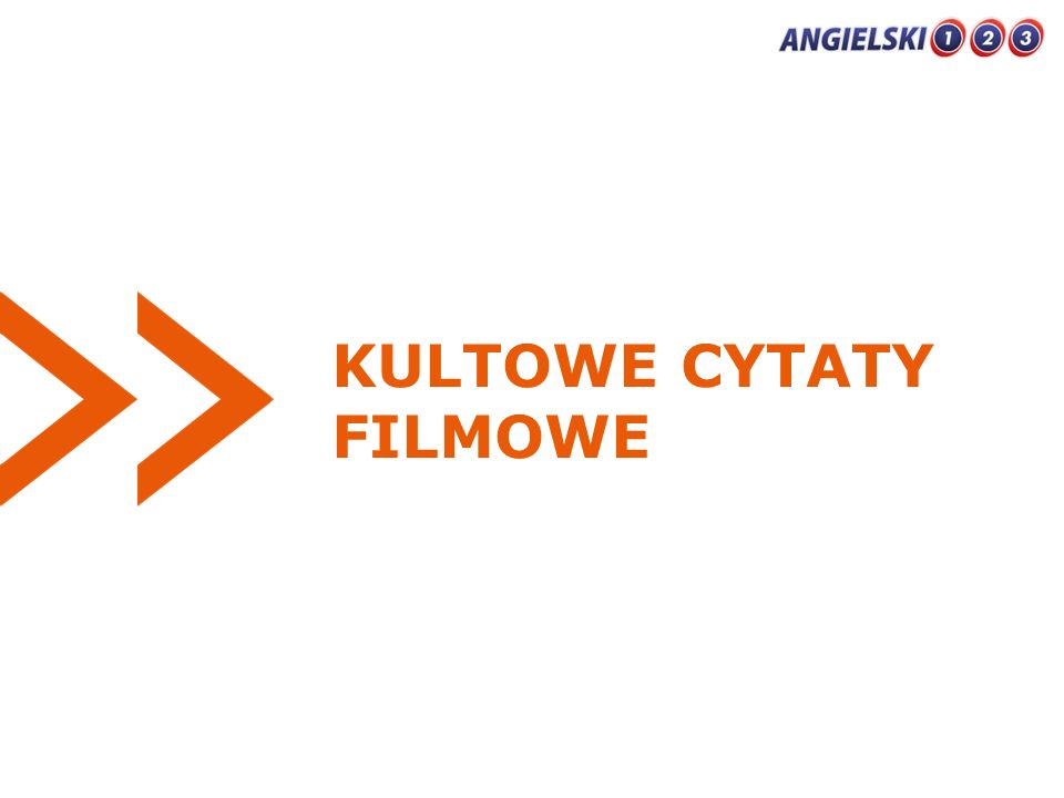 KULTOWE CYTATY FILMOWE