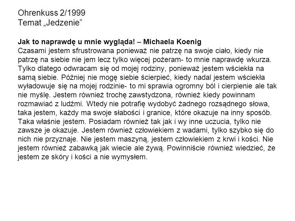 """Ohrenkuss 2/1999 Temat """"Jedzenie Jak to naprawdę u mnie wygląda"""