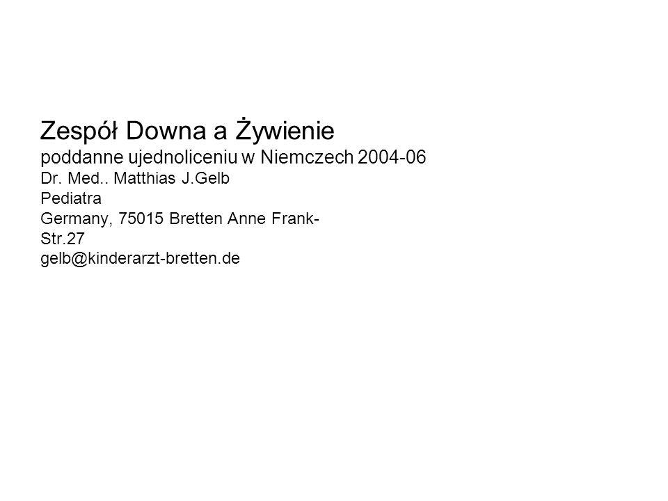 Zespół Downa a Żywienie poddanne ujednoliceniu w Niemczech 2004-06 Dr