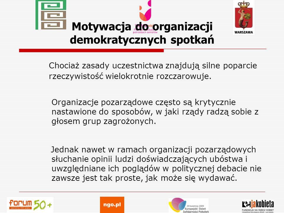 Motywacja do organizacji demokratycznych spotkań