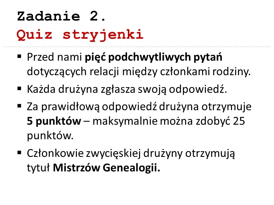 Zadanie 2. Quiz stryjenki