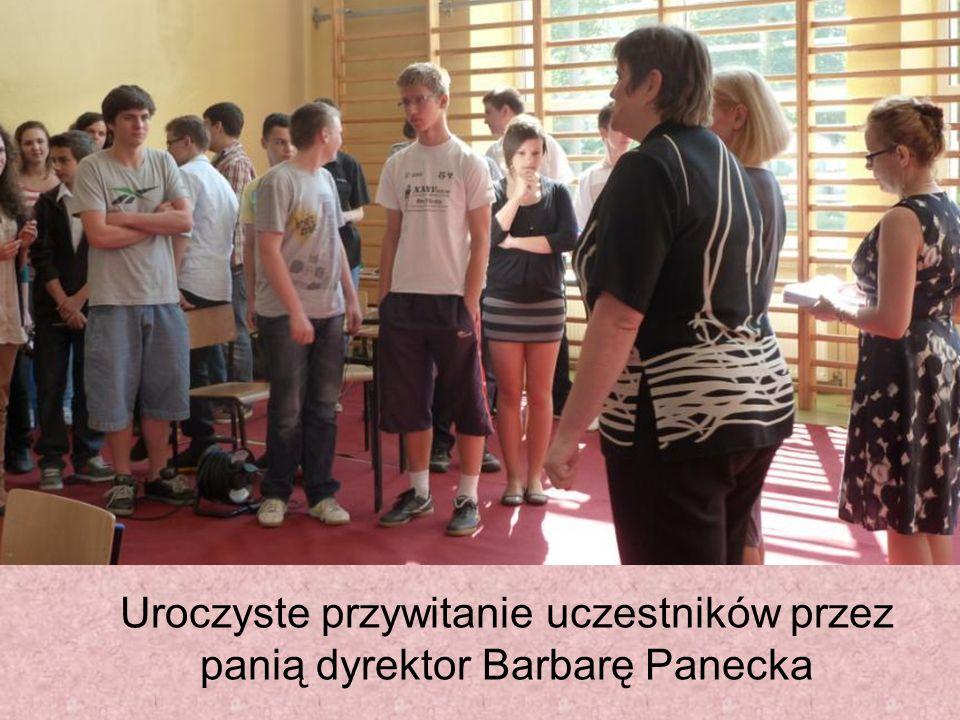 Uroczyste przywitanie uczestników przez panią dyrektor Barbarę Panecka