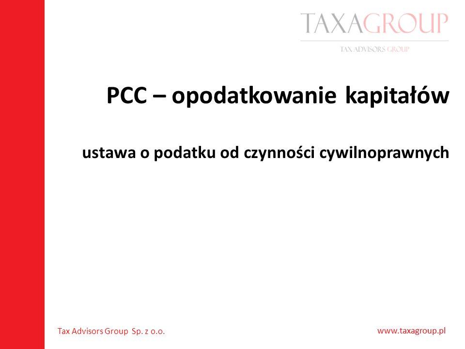 PCC – opodatkowanie kapitałów ustawa o podatku od czynności cywilnoprawnych