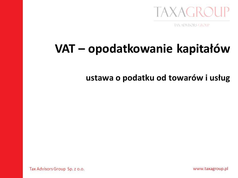 VAT – opodatkowanie kapitałów ustawa o podatku od towarów i usług