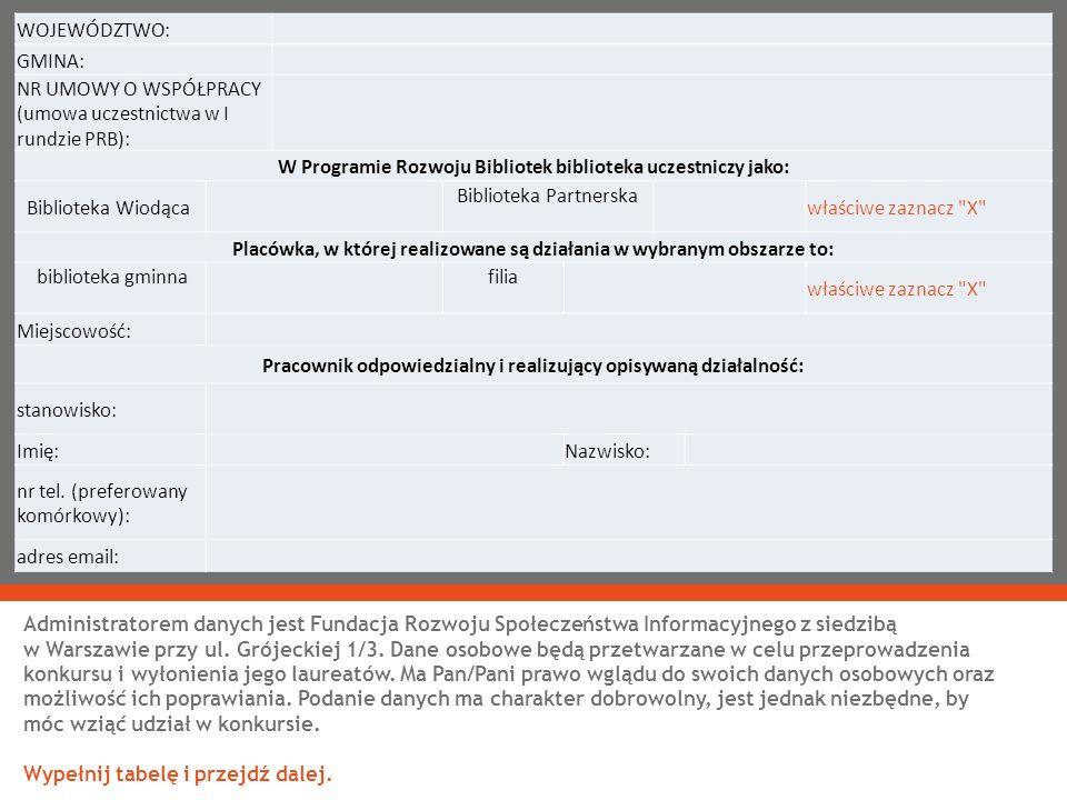 NR UMOWY O WSPÓŁPRACY (umowa uczestnictwa w I rundzie PRB):