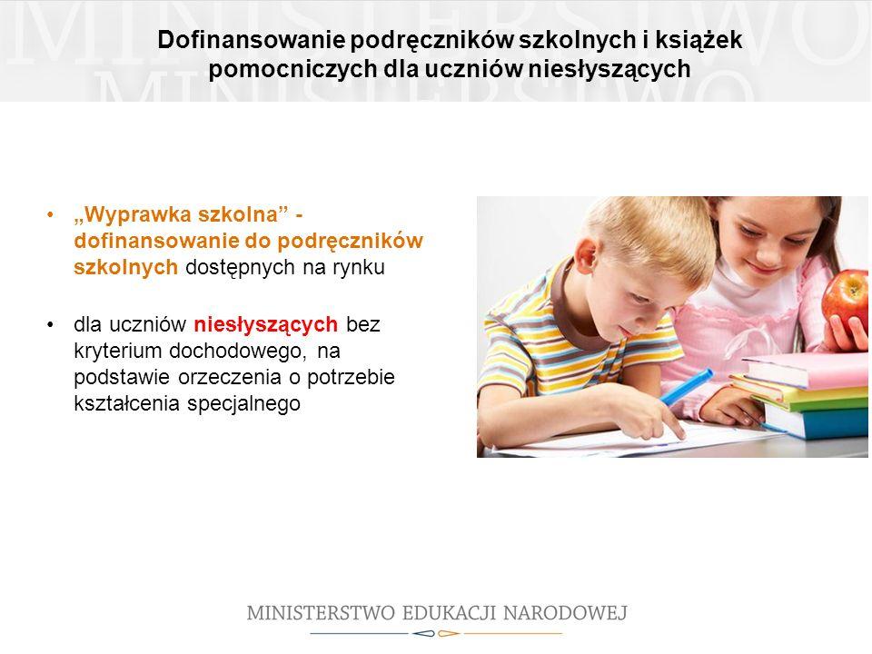 Dofinansowanie podręczników szkolnych i książek pomocniczych dla uczniów niesłyszących