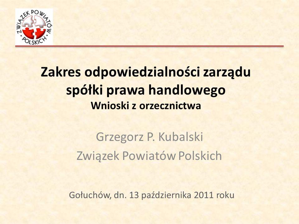 Grzegorz P. Kubalski Związek Powiatów Polskich