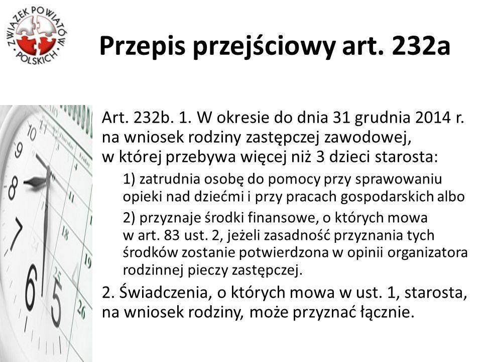 Przepis przejściowy art. 232a