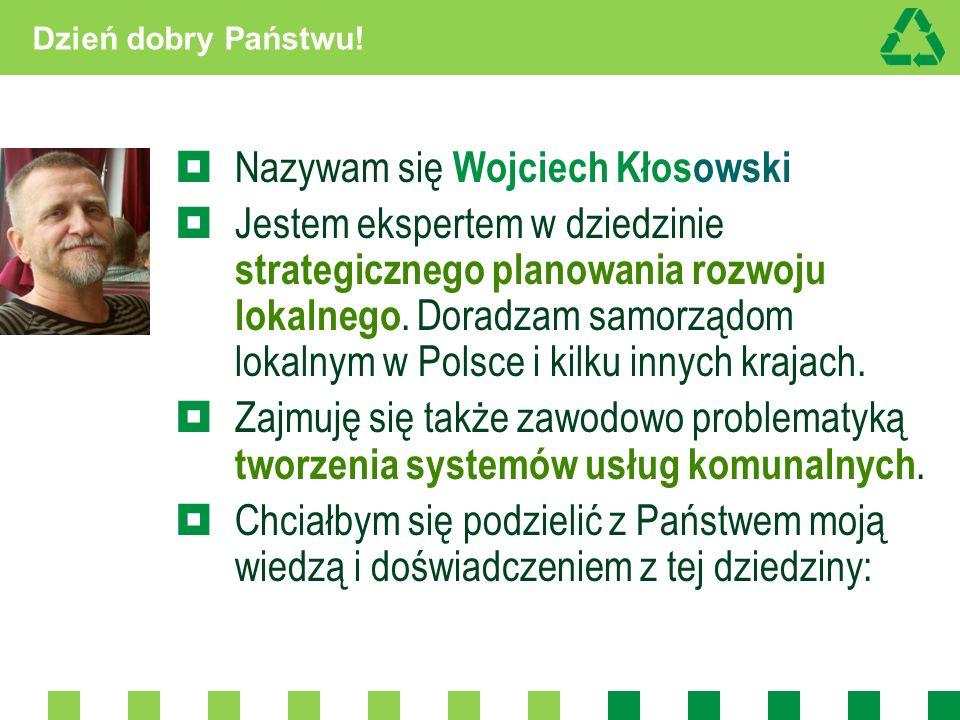 Nazywam się Wojciech Kłosowski