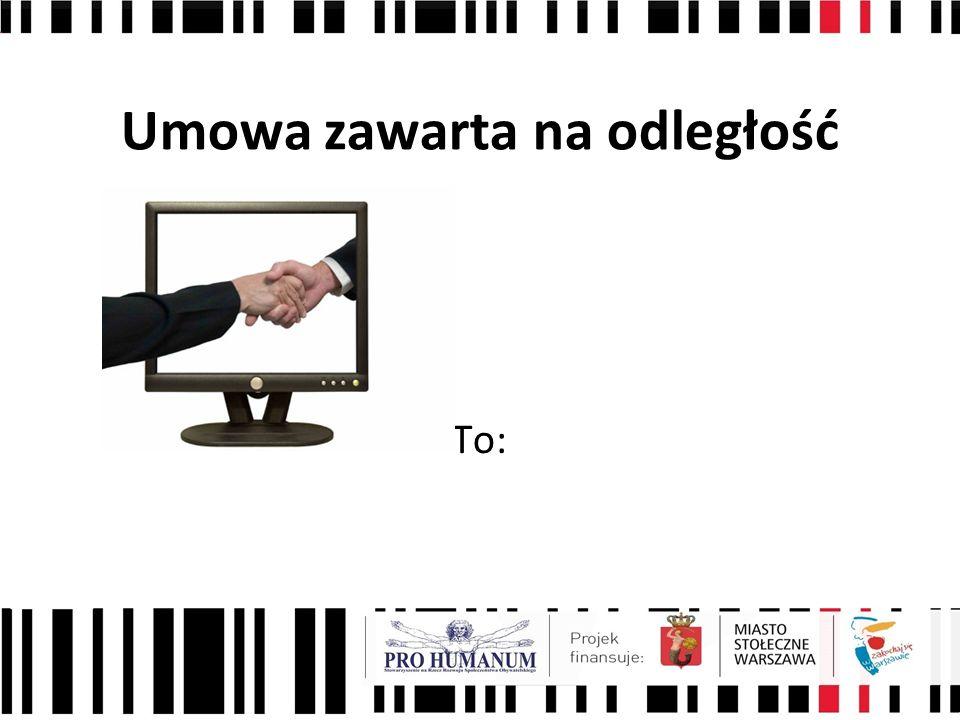 Umowa zawarta na odległość