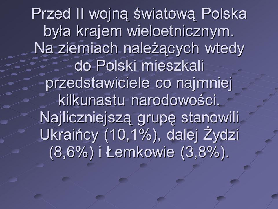 Przed II wojną światową Polska była krajem wieloetnicznym