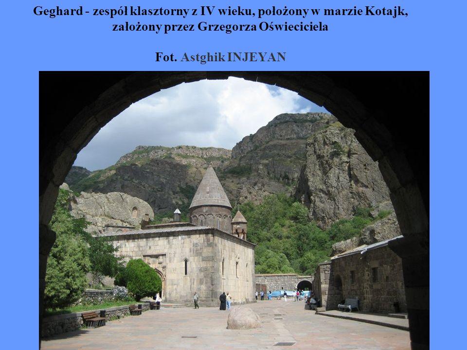 Geghard - zespół klasztorny z IV wieku, położony w marzie Kotajk, założony przez Grzegorza Oświeciciela Fot.