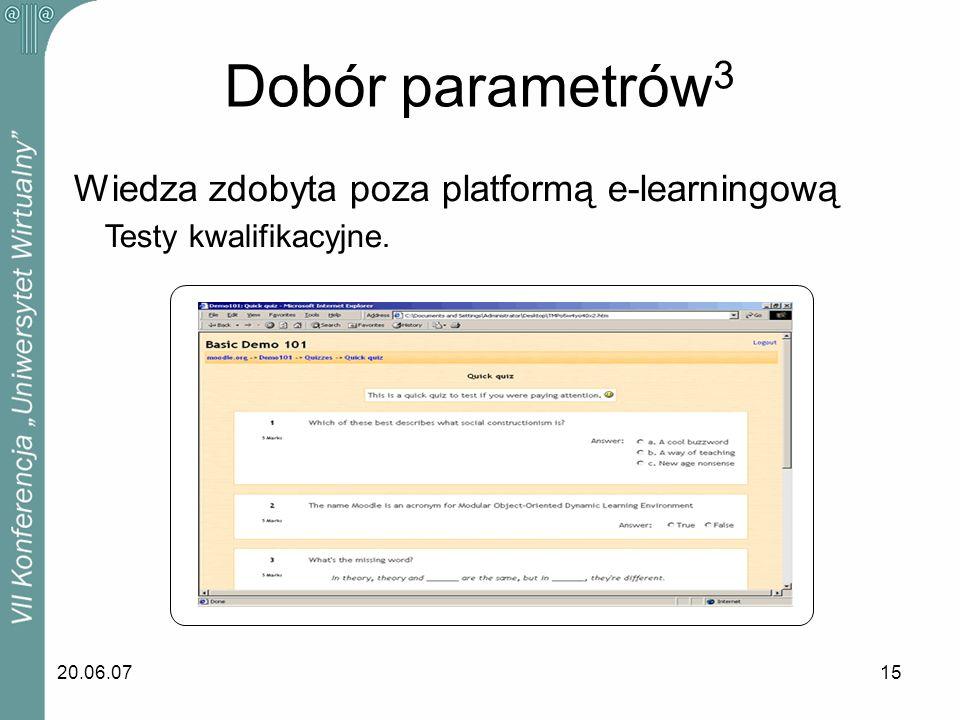 Dobór parametrów3 Wiedza zdobyta poza platformą e-learningową