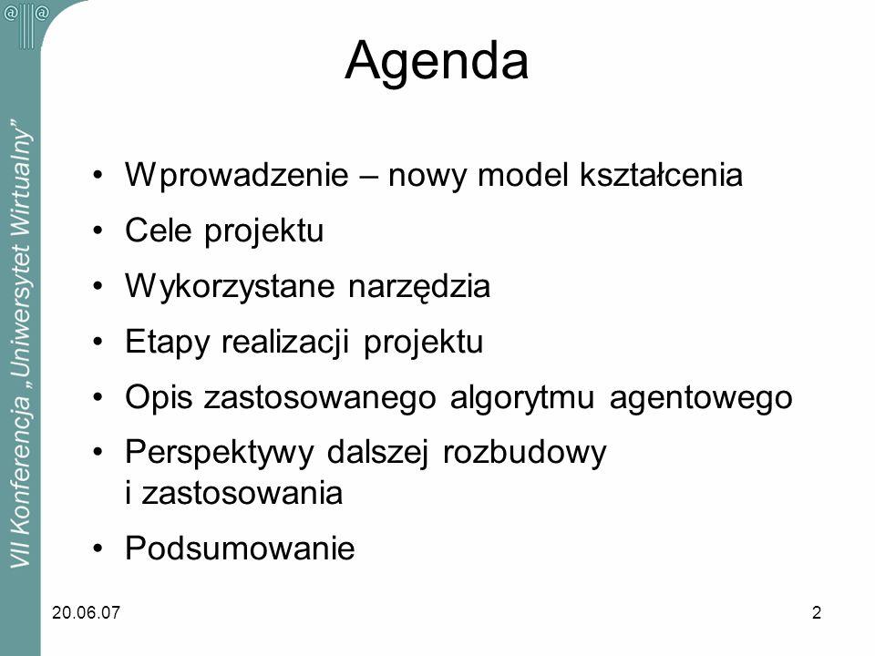 Agenda Wprowadzenie – nowy model kształcenia Cele projektu