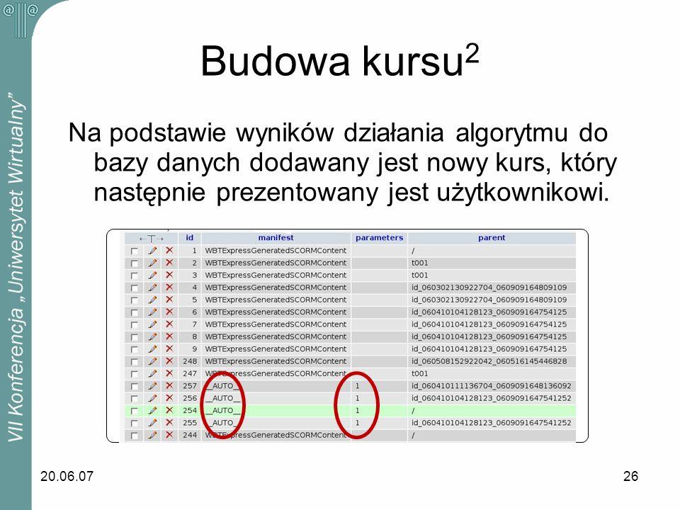 Budowa kursu2 Na podstawie wyników działania algorytmu do bazy danych dodawany jest nowy kurs, który następnie prezentowany jest użytkownikowi.