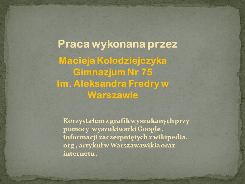 Macieja Kołodziejczyka Im. Aleksandra Fredry w Warszawie