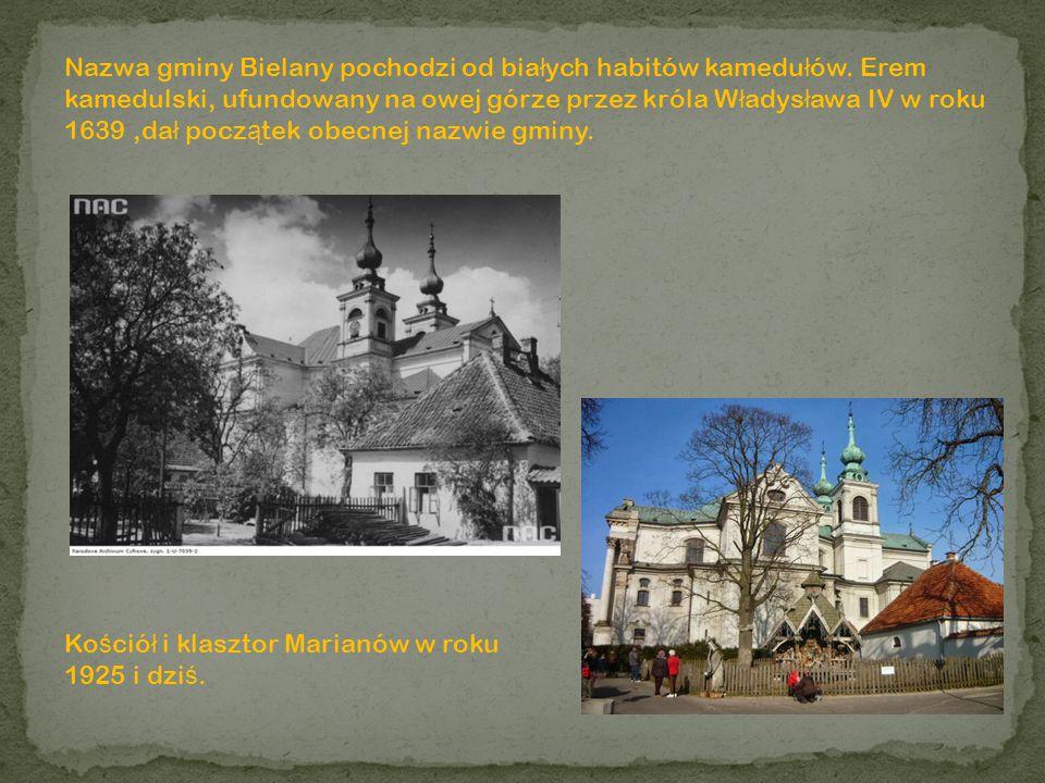 Nazwa gminy Bielany pochodzi od białych habitów kamedułów