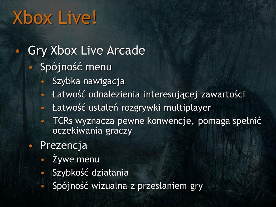 Xbox Live! Gry Xbox Live Arcade Spójność menu Prezencja