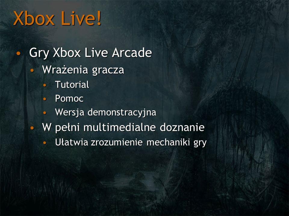 Xbox Live! Gry Xbox Live Arcade Wrażenia gracza