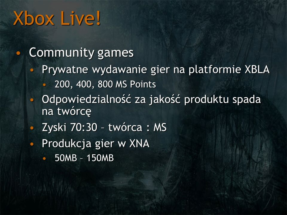 Xbox Live! Community games Prywatne wydawanie gier na platformie XBLA