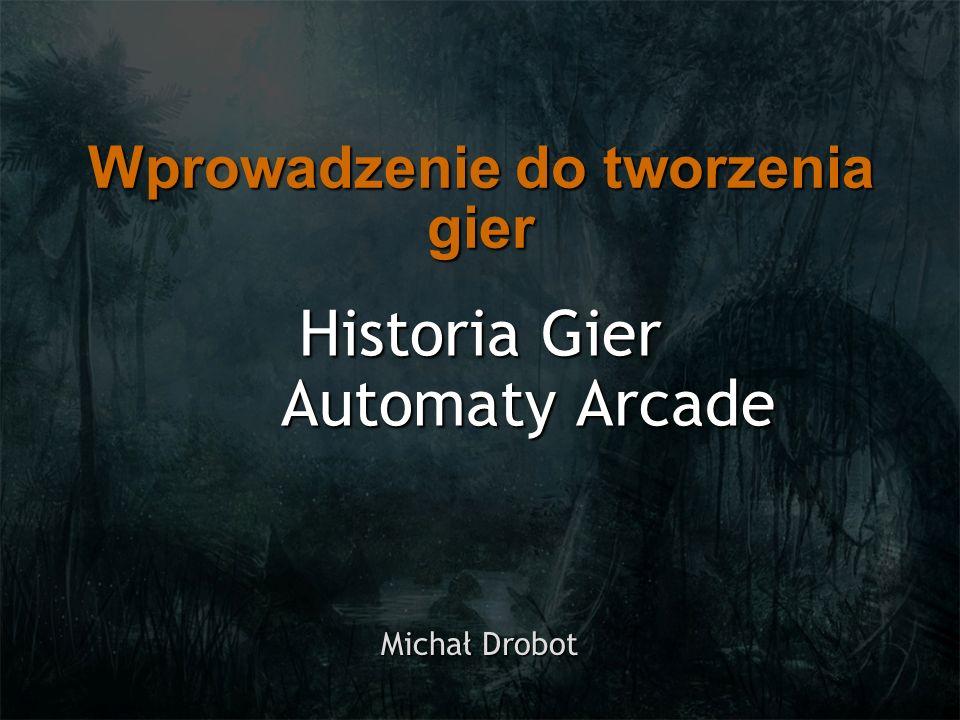 Historia Gier Automaty Arcade