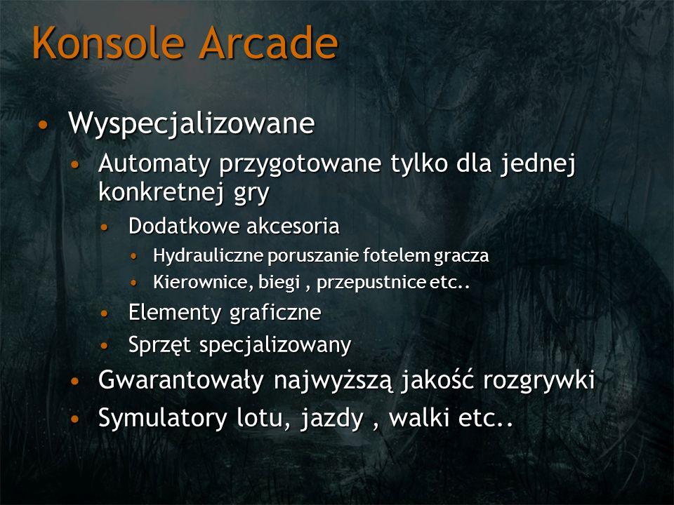 Konsole Arcade Wyspecjalizowane