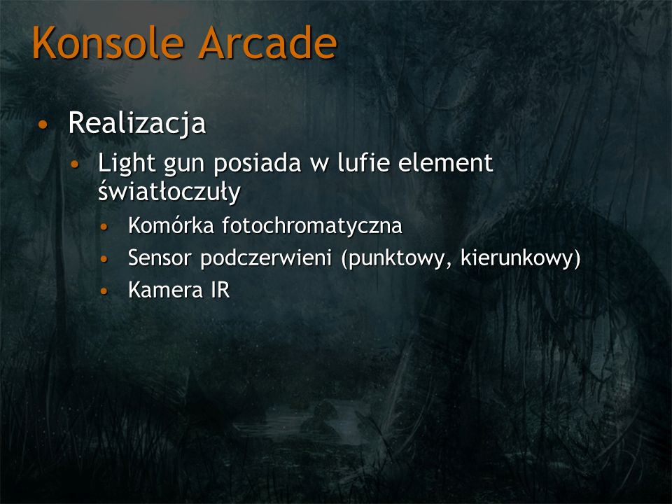 Konsole Arcade Realizacja
