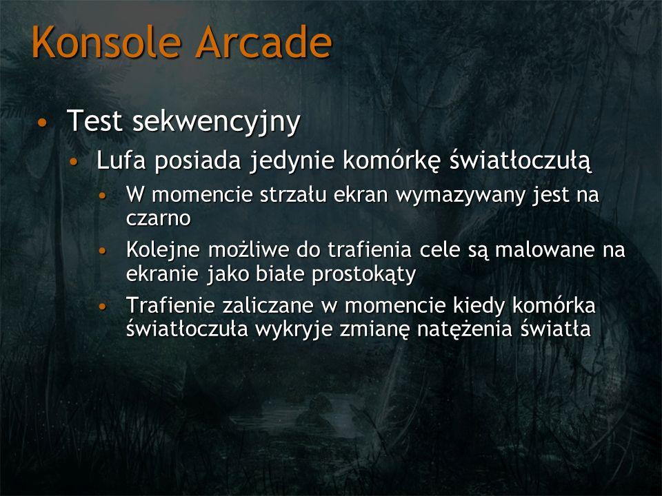 Konsole Arcade Test sekwencyjny