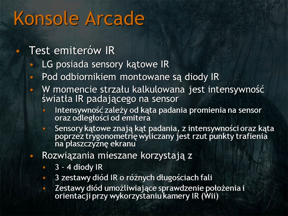 Konsole Arcade Test emiterów IR LG posiada sensory kątowe IR