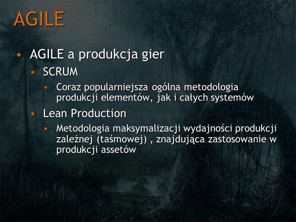 AGILE AGILE a produkcja gier SCRUM Lean Production