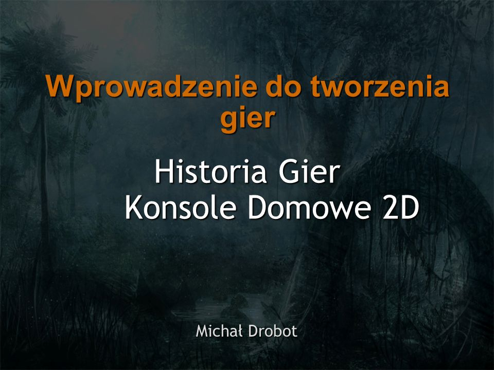 Historia Gier Konsole Domowe 2D