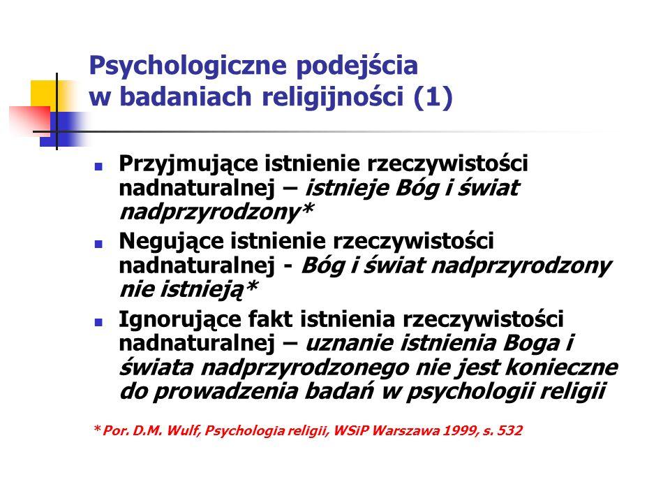Psychologiczne podejścia w badaniach religijności (1)