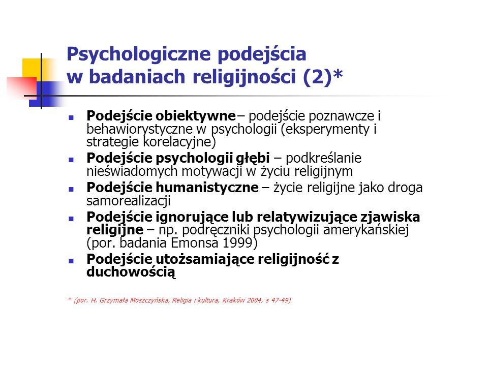 Psychologiczne podejścia w badaniach religijności (2)*