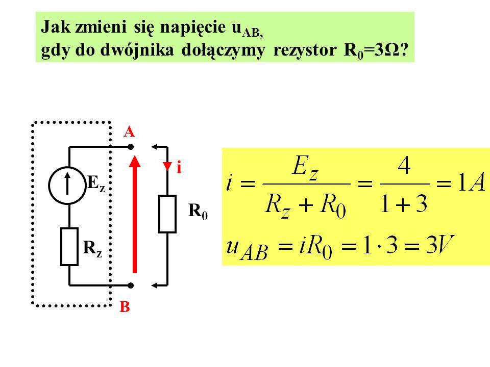 Jak zmieni się napięcie uAB, gdy do dwójnika dołączymy rezystor R0=3Ω