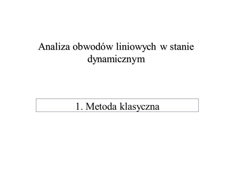 Analiza obwodów liniowych w stanie dynamicznym