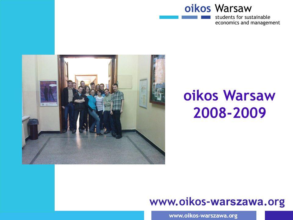 oikos Warsaw 2008-2009 www.oikos-warszawa.org 1