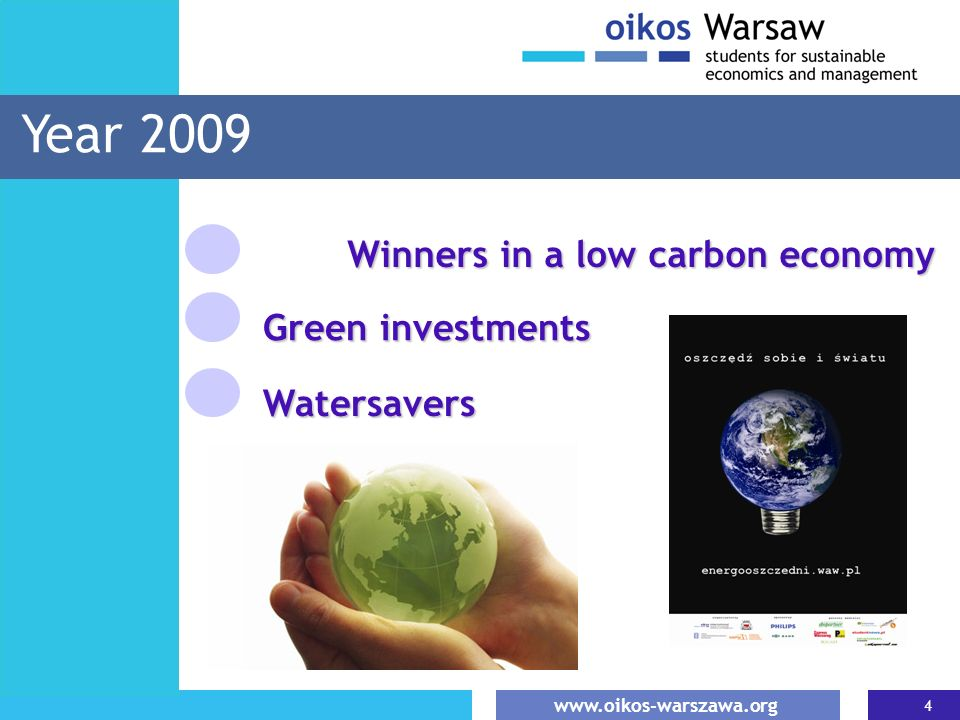 Year 2009 Winners in a low carbon economy Green investments