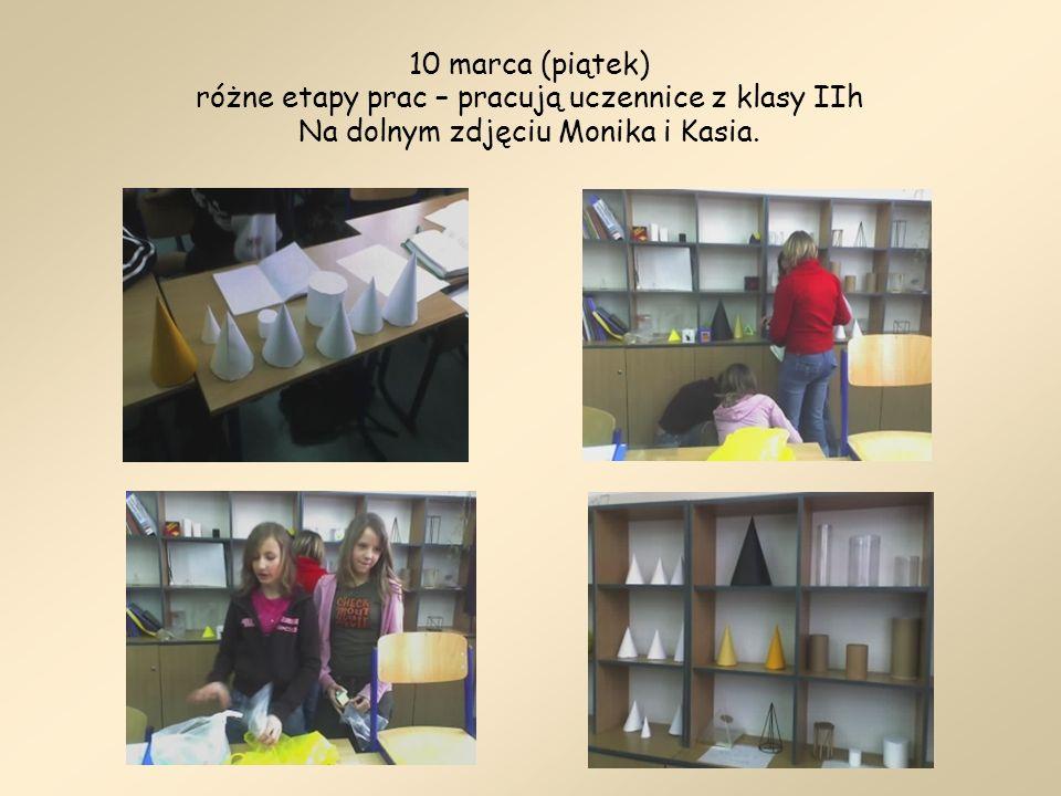 10 marca (piątek) różne etapy prac – pracują uczennice z klasy IIh Na dolnym zdjęciu Monika i Kasia.