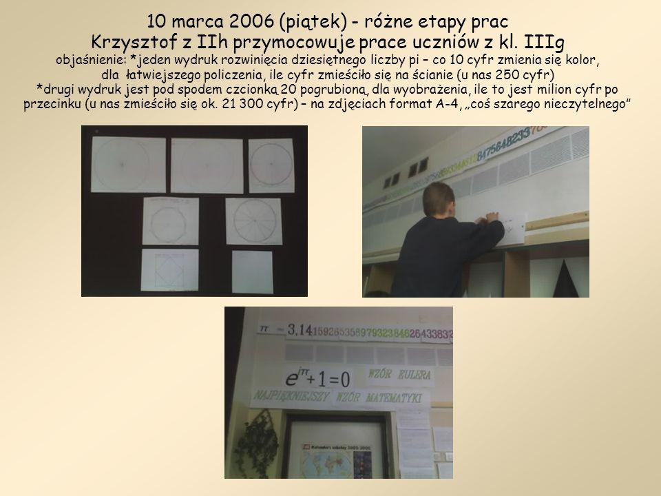 10 marca 2006 (piątek) - różne etapy prac Krzysztof z IIh przymocowuje prace uczniów z kl.